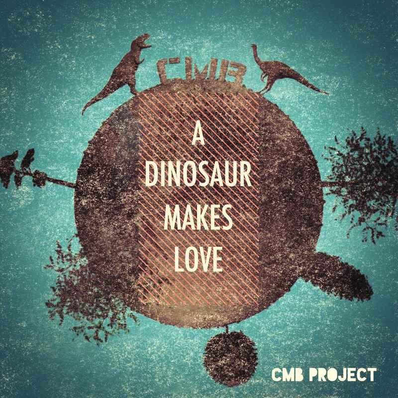 CMB Project - A Dinosaur Makes Love! - Lamberto Salucco
