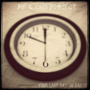 """PIF & CMB Project: """"Your last day on Earth"""" - Lamberto Salucco"""