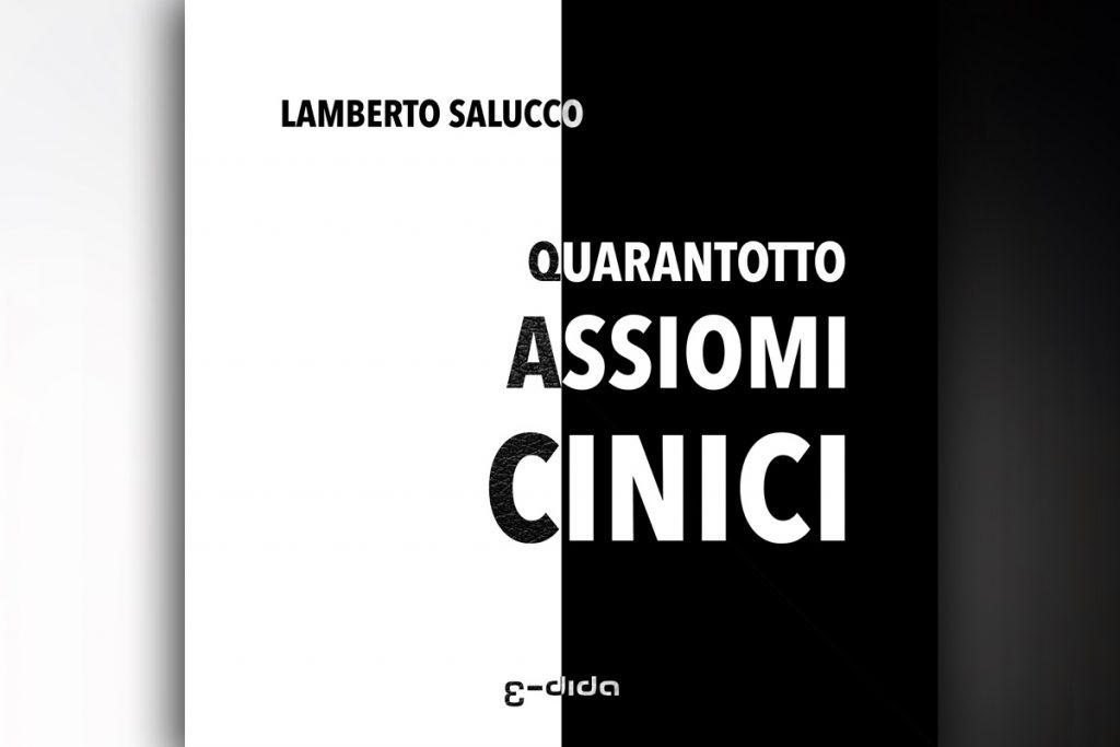 Quarantotto assiomi cinici - Lamberto Salucco | Rebus Multimedia