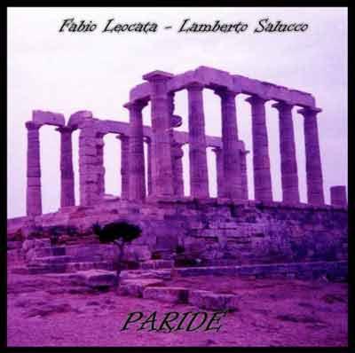 Paride - Lamberto Salucco & Fabio Leocata